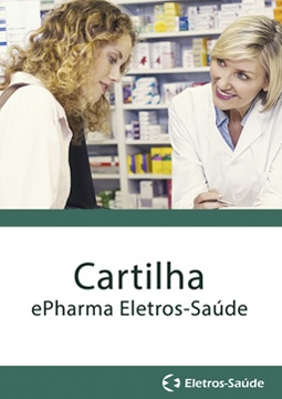 Cartilha - Programa ePharma Eletros-Saúde.