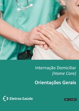 Orientações - Internação Domiciliar (Home Care).