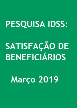 Pesquisa IDSS: Satisfação de Beneficiários Março 2019