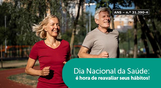 Dia Nacional da Saúde: é hora de reavaliar seus hábitos!