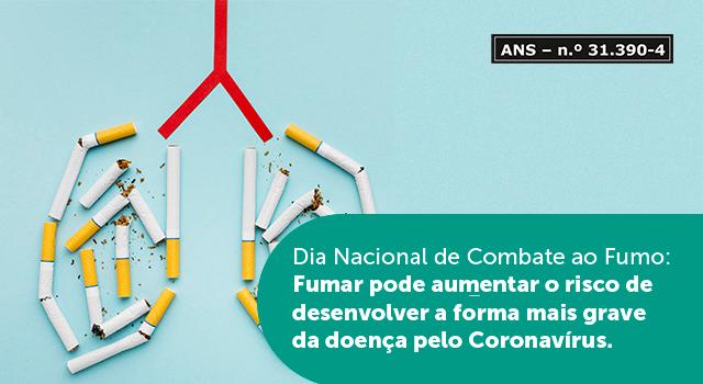 Dia Nacional de Combate ao Fumo: fumar pode aumentar o risco de desenvolver a forma grave da doença pelo Coronavírus
