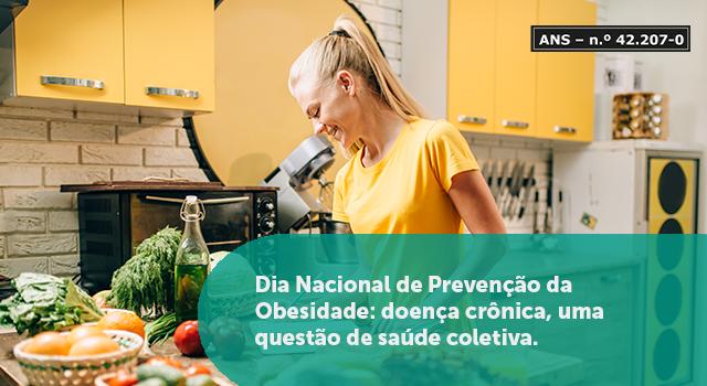 Dia Nacional de Prevenção da Obesidade: doença crônica, uma questão de saúde coletiva