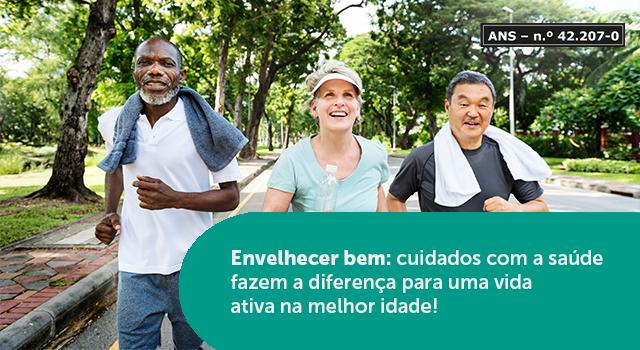 Envelhecer bem: cuidados com a saúde fazem a diferença para uma vida ativa na melhor idade!